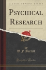 Psychical Research (Classic Reprint)