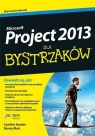 MS Project 2013 dla bystrzaków Stackpole Snyder Cynthia