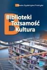 Biblioteki tożsamość kultura