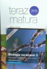 Biologia na czasie 3 Podręcznik Zakres rozszerzony + kod dostępu do Matura-ROM + Teraz matura Zadania i arkusze maturalne
