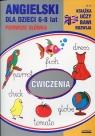 Angielski dla dzieci 6-8 lat Pierwsze słówka Guzowska Beata