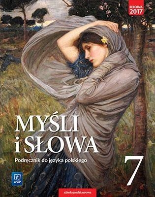 Myśli i słowa. Klasa 7. Język polski. Podręcznik. Szkoła podstawowa Ewa Nowak, Joanna Gaweł
