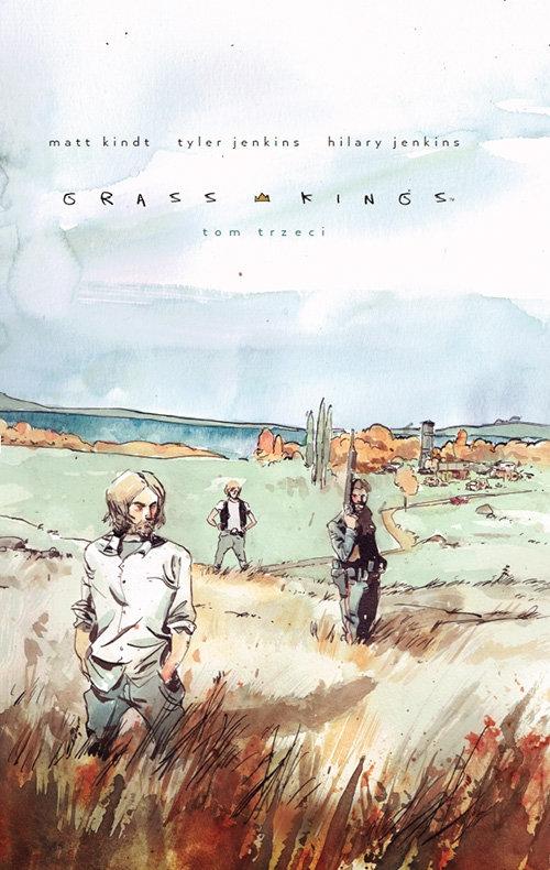 Grass Kings Tom 3 Kindt Matt