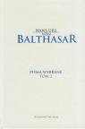 Pisma wybrane Tom 2  Balthasar Hans Urs