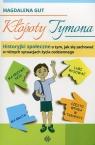Kłopoty Tymona Historyjki społeczne o tym, jak się zachować w różnych sytuacjach życia codziennego