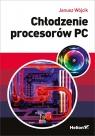 Chłodzenie procesorów PC Wójcik Janusz