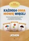 Każdego dnia mówię więcej Jesień Materiały edukacyjne dla uczniów Kłodnicka Olga