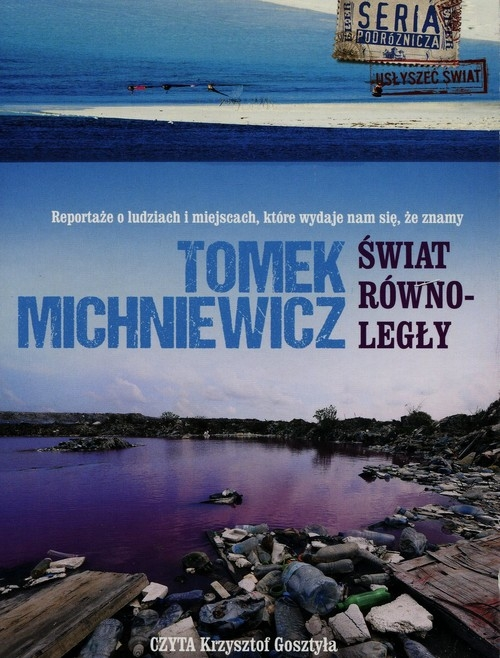 Świat równoległy  (Audiobook) Michniewicz Tomek