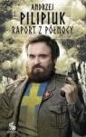 Raport z Północy Andrzej Pilipiuk