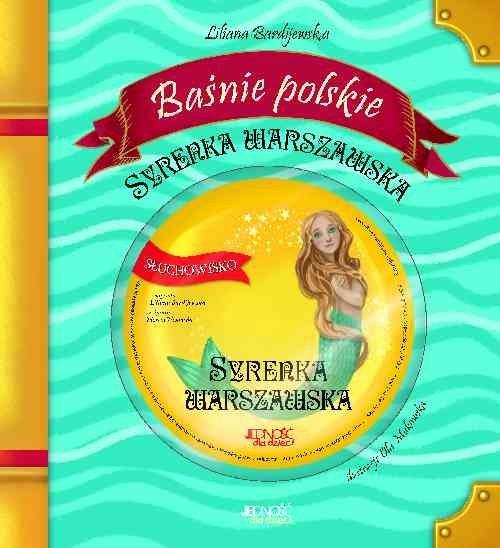 Baśnie polskie Syrenka warszawska + CD Bardijewska Liliana