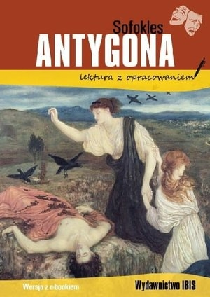 Antygona (lektura z opracowaniem) Sofokles