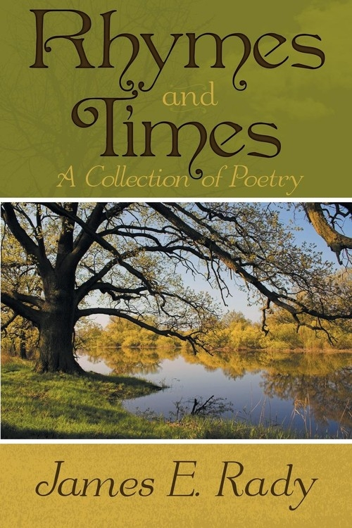 Rhymes and Times Rady James E.