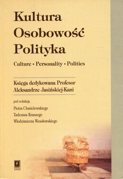 Kultura Osobowość Polityka Chmielewski Piotr (red)