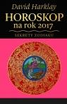 Horoskop na rok 2017 Sekrety Zodiaku Harklay David