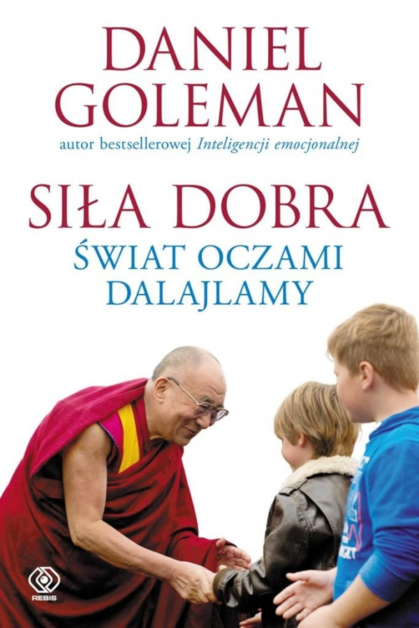 Siła dobra Goleman Daniel