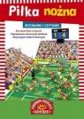 Wycinanki i czytanki Piłka nożna