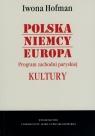 Polska Niemcy Europa Program zachodni paryskiej Kultury