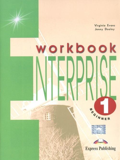 Enterprise 1 Beginner Workbook Evans Virginia, Dooley Jenny