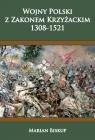 Wojny Polski z zakonem krzyżackim (1308-1521)
