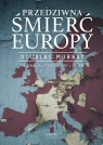Przedziwna śmierć Europy