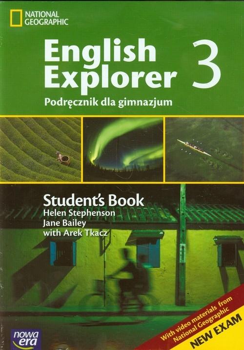 English Explorer 3 podręcznik z płytą CD zakres podstawowy i rozszerzony Stephenson Helen, Bailey Jane, Tkacz Arek