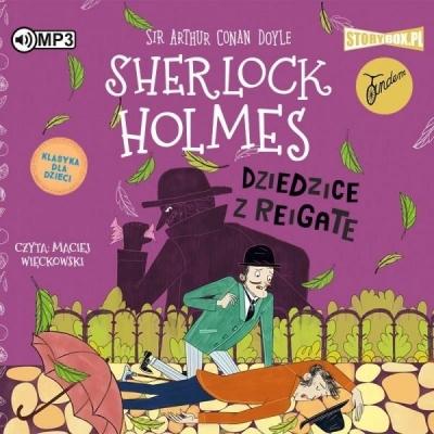 Sherlock Holmes T.6 Dziedzice z Reigate audiobook Arthur Conan Doyle
