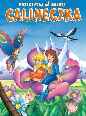 Przeczytaj mi bajkę Calineczka