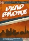 Angielski kryminał z ćwiczeniami Dead Broke