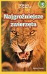National Geographic Kids Najgroźniejsze zwierzęta Poziom 3 Stewart Melissa