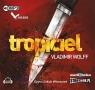 Tropiciel  (Audiobook)