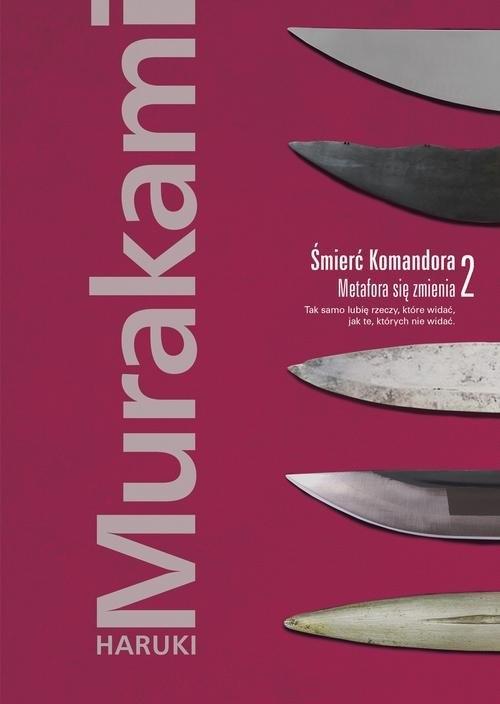 Śmierć Komandora. Tom 2. Murakami Haruki