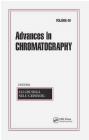 Advances in Chromatography: v. 49 Eli Grushka