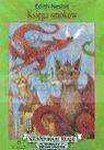 Księga smoków  Nesbit Edith
