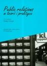 Public relations w teorii i praktyce  Ociepka Beata (red.)