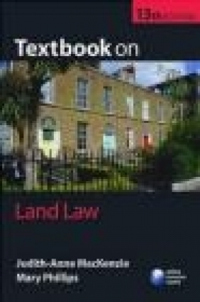 Textbook on Land Law 13e Mary Philips, Judith-Anne MacKenzie, J MacKenzie