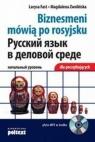 Biznesmeni mówią po rosyjsku dla początkujących -książka z płytą CD
