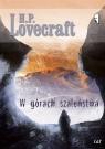 W górach szaleństwa Lovecraft H. P.