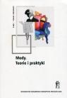 Literatura i sztuka Tom 6: Mody. Teorie i praktyki