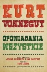 Kurt Vonnegut. Opowiadania wszystkie Kurt Vonnegut