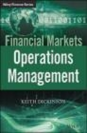 Financial Market Operations Keith Dickinson