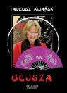 Gejsza  (Audiobook) Kijański Tadeusz