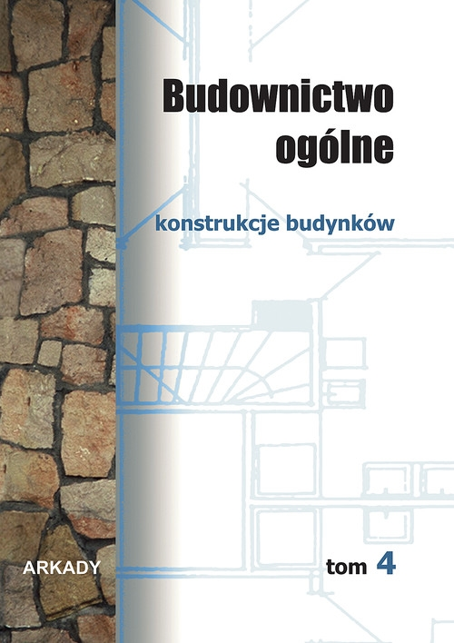 Budownictwo ogólne Tom 4 Buczkowski Wiesław