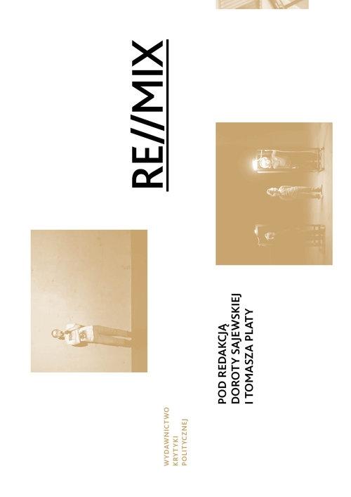 RE//MIX performans i dokumentacja