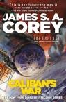 Caliban's War Corey James S. A.