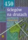 450 ściegów na drutach  Mrowiec Justyna