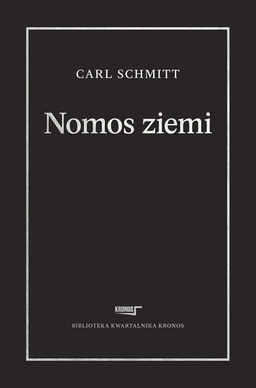 Nomos ziemi w prawie międzynarodowym ius publicum Europaeum - Schmitt Carl - książka