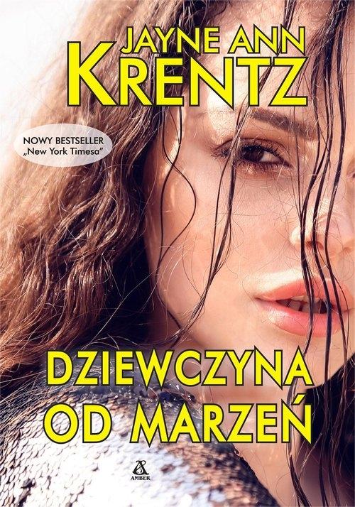 Dziewczyna od marzeń (Uszkodzona okładka) Jayne Ann Krentz