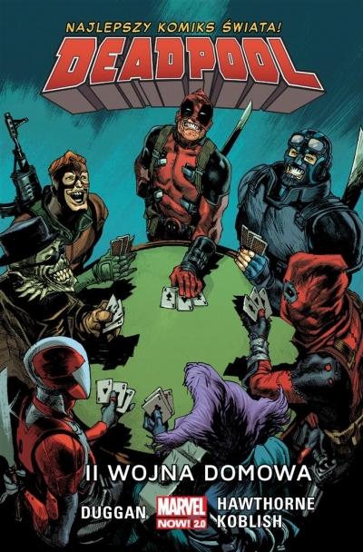 Deadpool T.5 II wojna domowa Gerry Duggan, Mike Hawthorne, Scott Koblish
