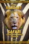 Safari Zapiski przewodnika Karawan Kardasz Paweł