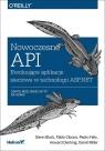 Nowoczesne API Ewoluujące aplikacje sieciowe w technologii ASP.NET Block Glenn, Cibraro Pablo, Felix Pedro, Dierking Howard, Miller Darrel